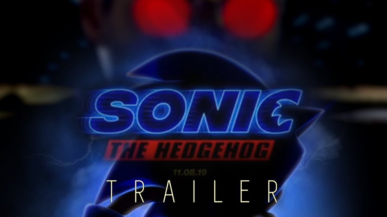 Sonic The Hedgehog 2019 Movie Trailer Jim Carrey James Marsden Unfinished Fan Trailer Youtube