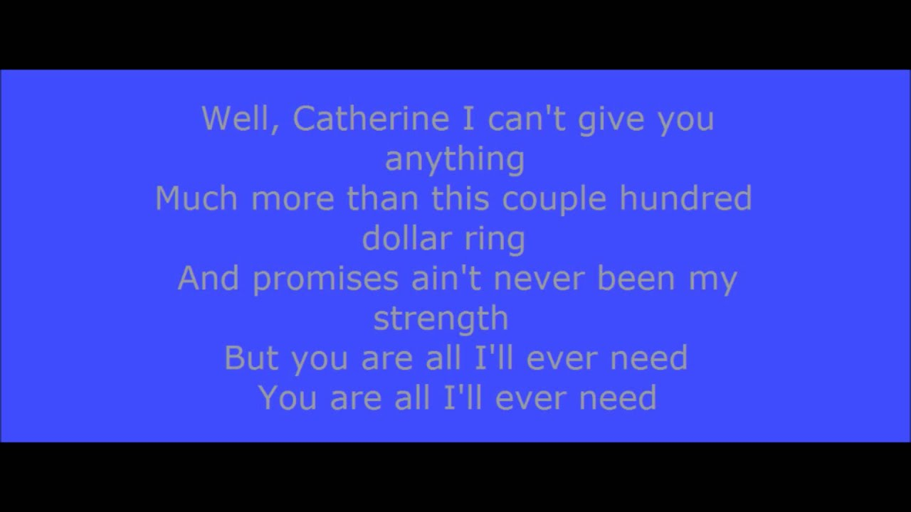 Catherine - David Nail (Lyrics On Screen) - YouTube