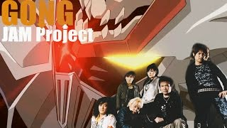 Jam Project Gong Remastered Epic!!!