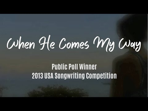 When He Comes My Way lyric video