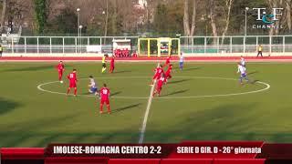 Serie D Girone D Imolese-Romagna Centro 2-2