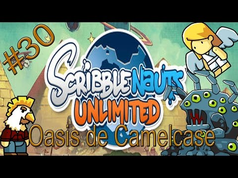 Scribblenauts Unlimited #30: Oasis de Camelcase