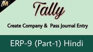 Tally ERP 9 - How to create  a Company & Journal Entries by. Techno Mahesh  (Part-1)