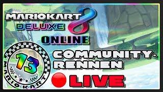 🔴 MARIO KART 8 DELUXE ONLINE Part 13: Live Community-Rennen zum Schluss [ENDE]