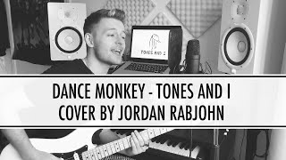 Dance Monkey - Tones and I // Cover by Jordan Rabjohn