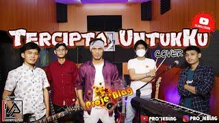 Download UNGU - TERCIPTA UNTUKKU feat. ROSSA cover by Pro'JeblaG