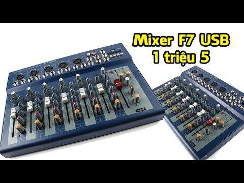 Đập Hộp Mixer F7 USB Giá Rẻ Chất Lượng - 1 Triệu 5