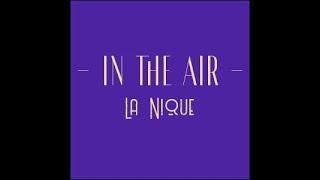 La Nique - In the Air