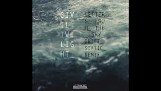 Civil Twilight - Letters from the Sky (Drift Static Remix) [FREE DOWNLOAD]