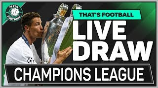 UEFA Champions League LIVE Quarter Final Draw Watchalong