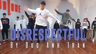 "G4shi ""DISRESPECTFUL"" Choreography by Duc Anh Tran"