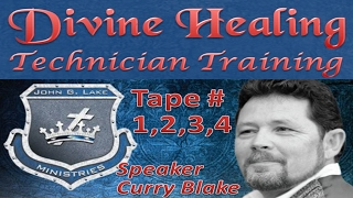 Divine Healing Technician Training, Tape 1/2/3/4 John G Lake Ministries