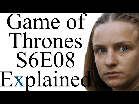 Game of Thrones S6E08 Explained