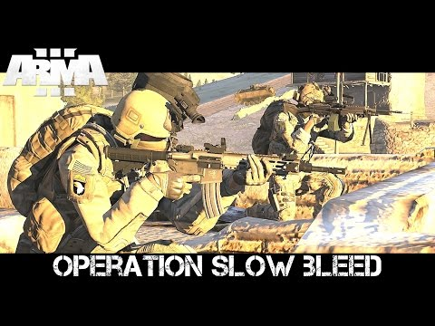Slow Bleed - ArmA 3 Navy SEAL Co-op Gameplay from YouTube · Duration:  43 minutes 55 seconds