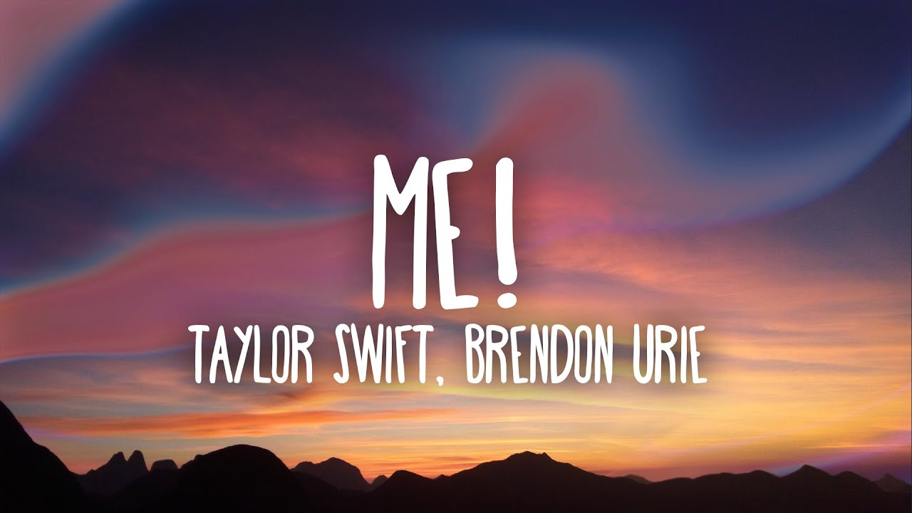 Taylor Swift Me Lyrics Ft Brendon Urie Youtube