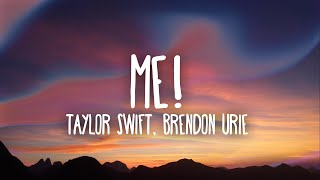 Gambar cover Taylor Swift - ME! (Lyrics) Ft. Brendon Urie