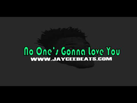 """***Free*** """"No Ones Gonna Love You"""" Sample Type Beat 2018 