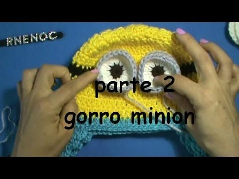 COMO TEJER GORRO MINION MI VILLANO FAVORITO PARTE 2 - YouTube