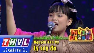 THVL | Thử tài siêu nhí – Tập 9: Lý cây đa – Nguyễn Yến Vy