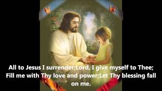 All to Jesus I surrender ( I surrender all) - Instrumental