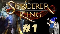 Let's Play: Sorcerer King - Campaign - Ep #1
