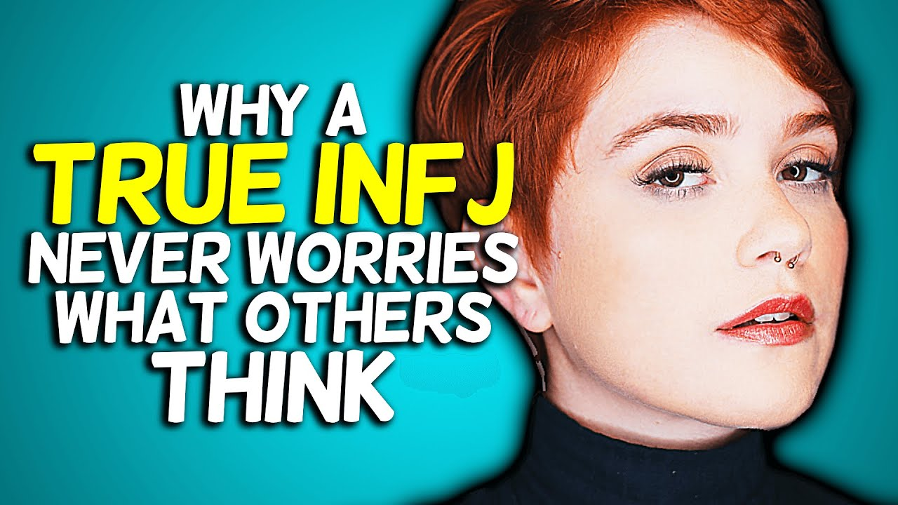 Why A True INFJ Never Worries What Others Think