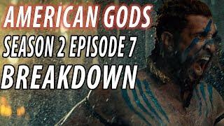 AMERICAN GODS Season 2 Episode 7 Breakdown & Details You Missed!