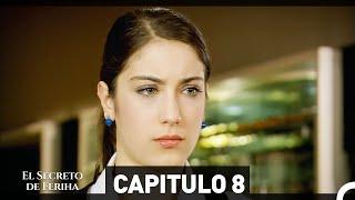 El Secreto De Feriha Capítulo 8 En Español