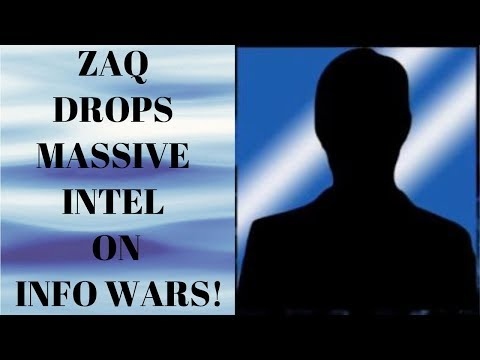 Zaq drops some Massive Intel on Info Wars! Will he finally reveal his identity?