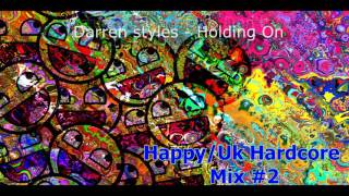 HAPPY/UK HARDCORE MIX #2