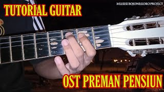 Download lagu Tutorial gitar Ost PREMAN PENSIUN (jamal)