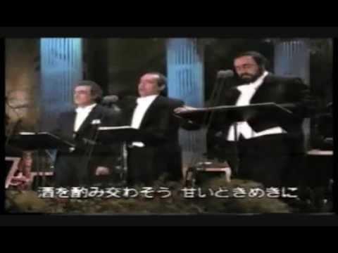 Plácido Domingo, José Carreras, Luciano Pavarotti   O sole mio and La traviata  Brindisi 240p