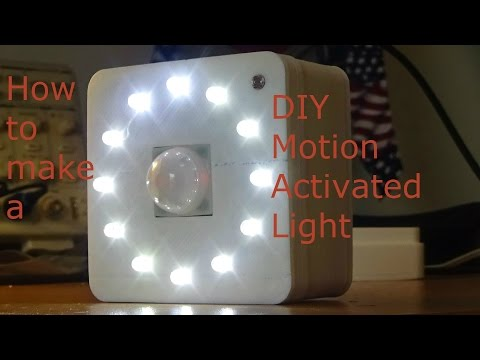 How To Make a DIY Motion Activated Light