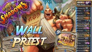 Wall Priest Deck   Rise of Shadows   Hearthstone