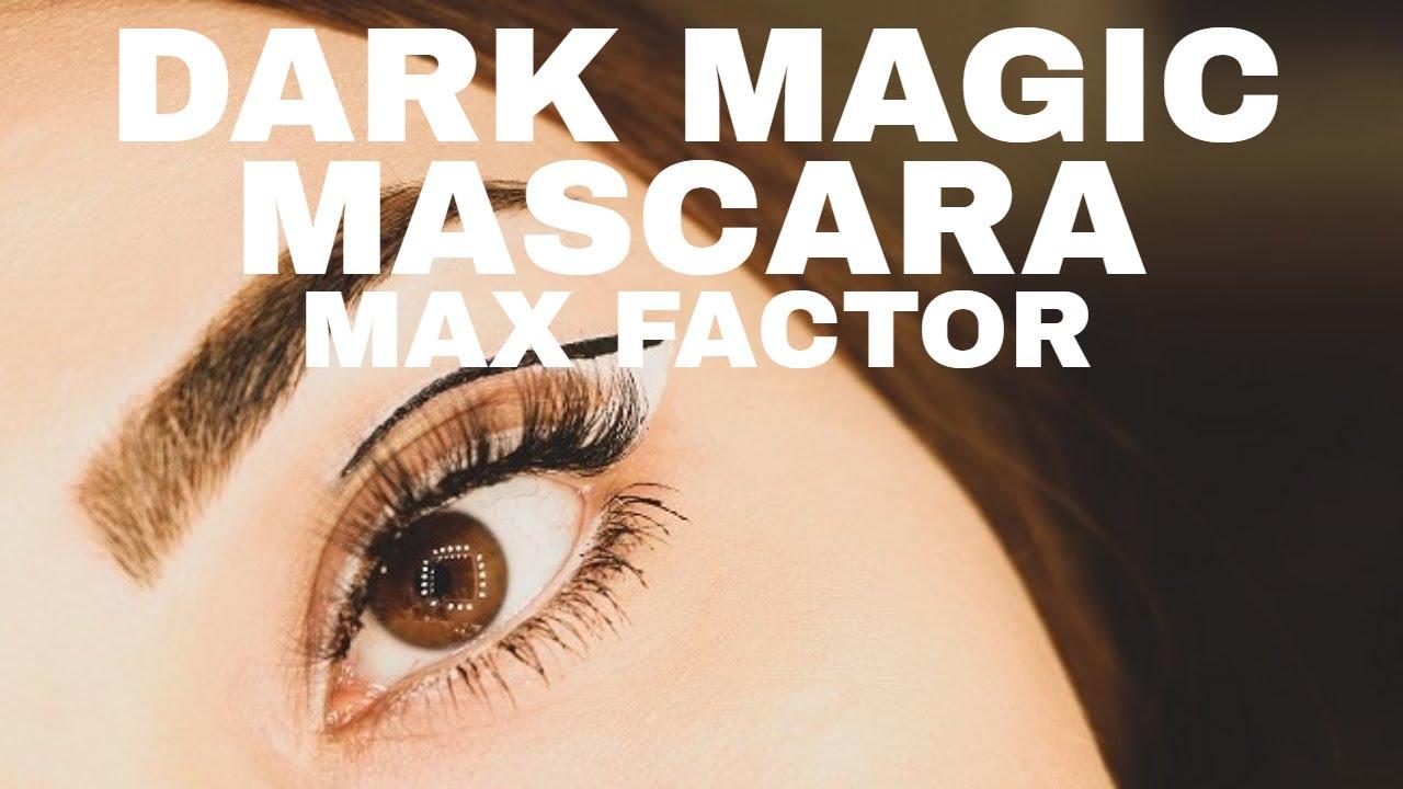 49fbc17aad8 Max Factor Dark Magic Mascara Tutorial - YouTube