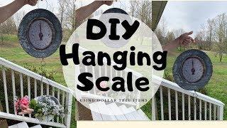 Dollar Tree  Farmhouse Hanging Scale | DIY | Dollar Tree Items