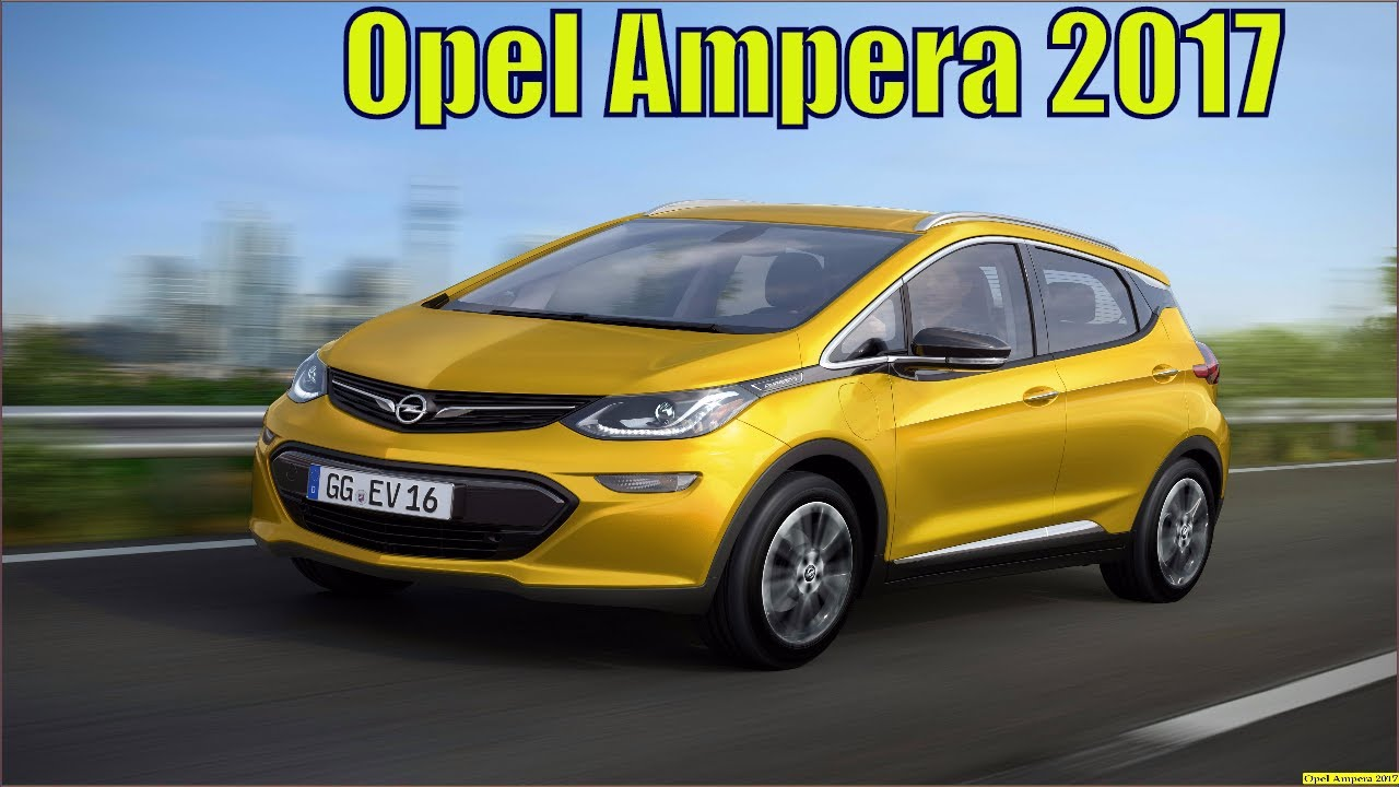 Opel ampera 2017 e electric car reviews and specs