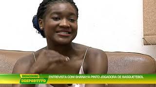 Domingo Desportivo: Entrevista com Shanaya Pinto