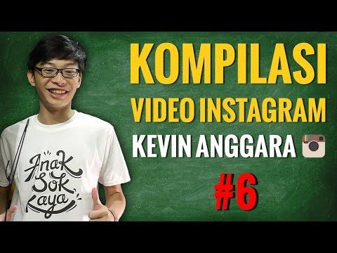 Kevin Anggara: Kompilasi Video Instagram #6