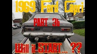1969 FORD CAPRI Barnfind - Will it start? - PART 3b