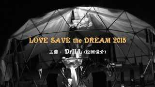 LOVE SAVES the DREAM 2015 @ SHOW441