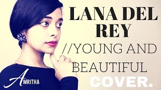 Great Gatsby - Lana del Rey - Young and Beautiful - JAZZ// INDIAN Cover by Amritha