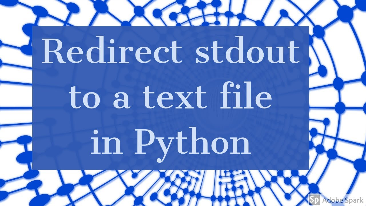 Redirect stdout to a text file in Python