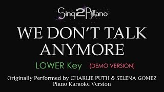 We Don't Talk Anymore (Lower - Piano karaoke demo) Charlie Puth & Selena Gomez
