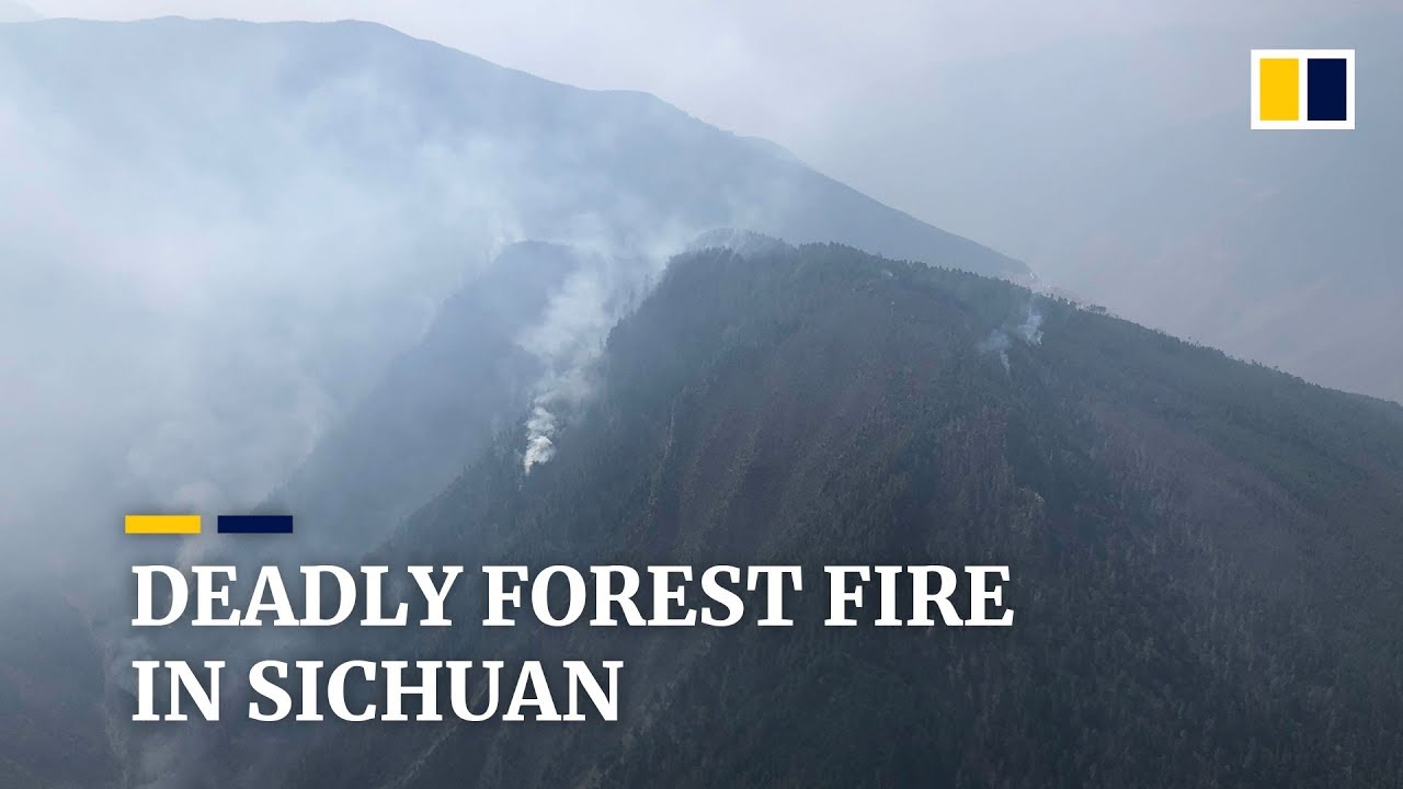 (CHINA, April 2019) Thirty people killed in forest fire in southwest China's Sichuan