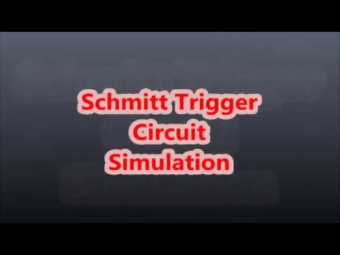 Schmitt Trigger Circuit Simulation