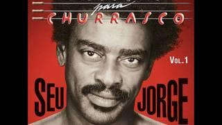 Dia De Comemorar - Seu Jorge (Músicas Para Churrasco Vol.1)