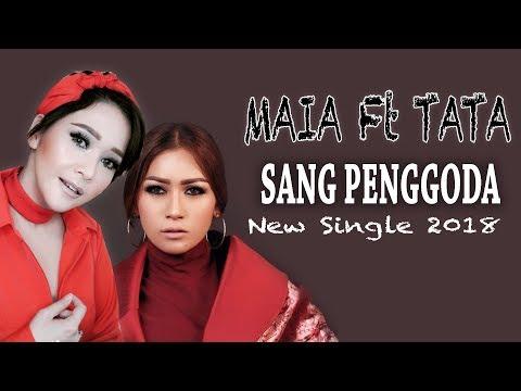 MAIA Feat TATA JANEETA - SANG PENGGODA LIRIK VIDEO (UNOFFICIAL)