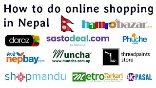 How To Do Online Shopping In Nepal | नेपाल मा कुनैपनि अन्लाईन शोप्पिम्ग साईट बाट समान किन्ने तरिका