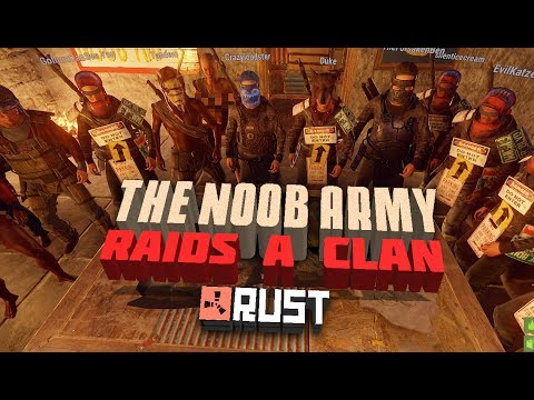 RUST - THE NOOB ARMY RAIDS A CLAN - Episode 100 - The End